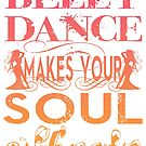 bellydance makes your soul vibrate by Anna R. Carrino