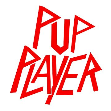 Pup Player by Steve616