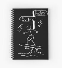 "Funny ""Reality vs Surfing Signpost Themed Design! Spiral Notebook"