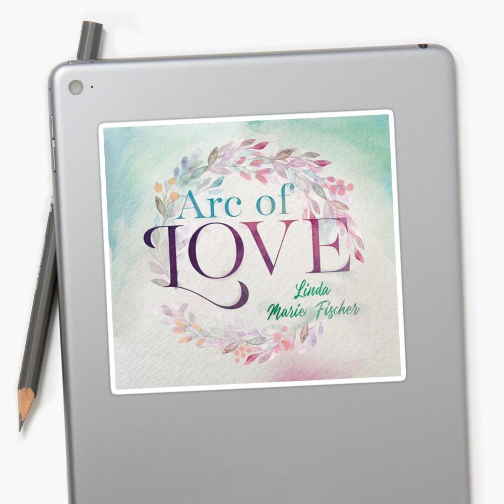 Arc of Love Sticker