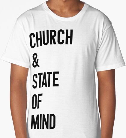 Church & State Of Mind Long T-Shirt