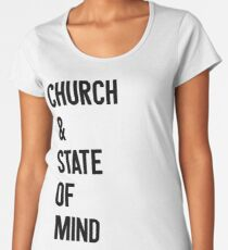 Church & State Of Mind Women's Premium T-Shirt