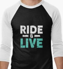 Motorcycle Bike Ride & Live Men's Baseball ¾ T-Shirt
