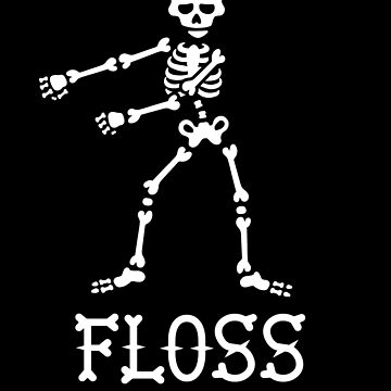 Floss like a Boss dance flossing dance skeleton by LaundryFactory