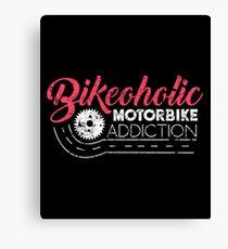 Motorcycle Bikeoholic Canvas Print