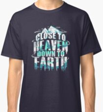 Ice Climbing | Close to Heaven Down to Earth Classic T-Shirt