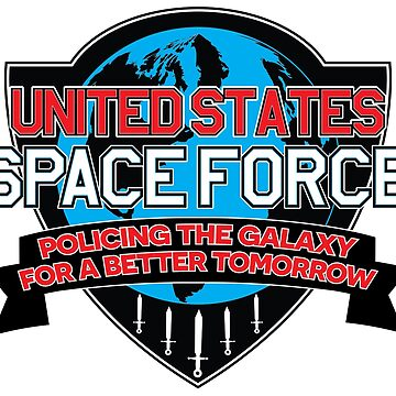 Space Force in Force by robotmonsters