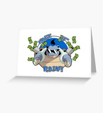Pokemon - MLG Blastoise Make It Rain! Greeting Card