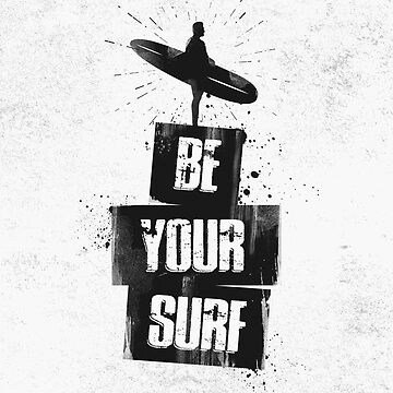 Be your Surf by HenryWine