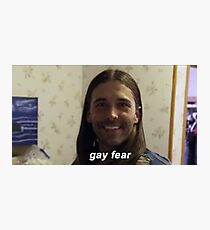 gay fear Photographic Print