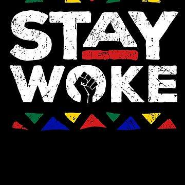 Stay Woke Black History Month Pride Panthers Gift by 91design