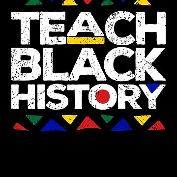 Teach Black History Month Proud Teachers Gift by 91design