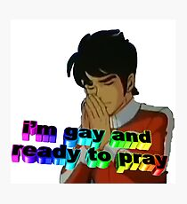 Gay and ready to pray Photographic Print