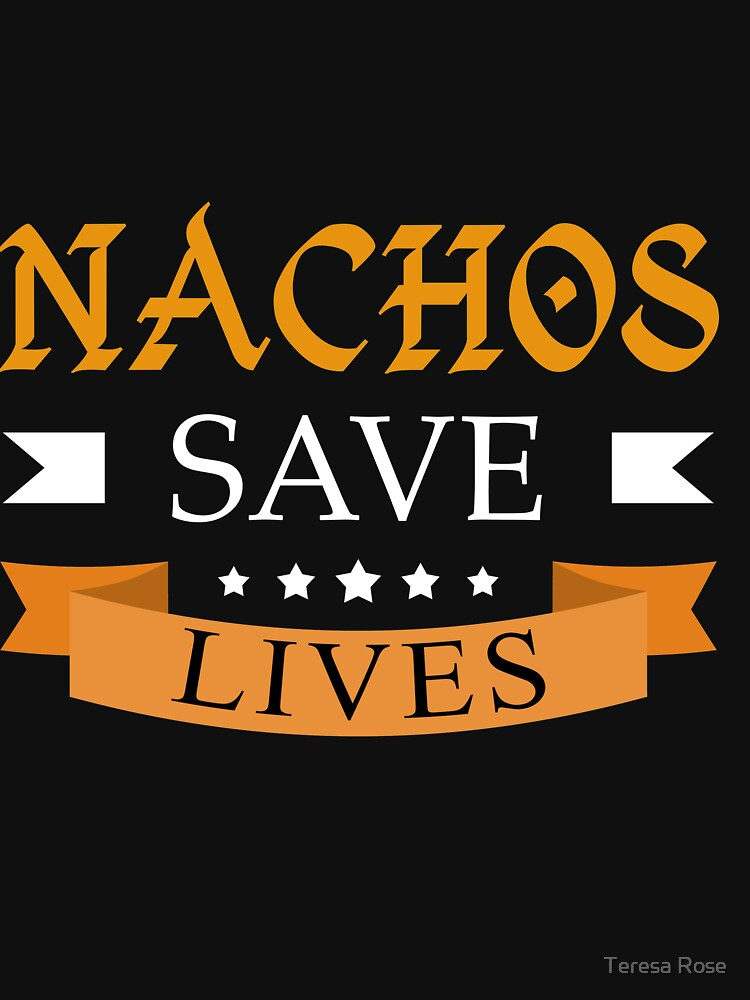 Nachos Saves Lives by MusicReadingSav