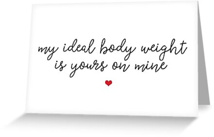 Ideal body weight greeting cards by funkythings redbubble ideal body weight by funkythings m4hsunfo