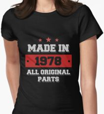 Made in 1978 - All Original Parts Birthday Gift Women's Fitted T-Shirt