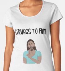 JVN Struggs To Func Women's Premium T-Shirt
