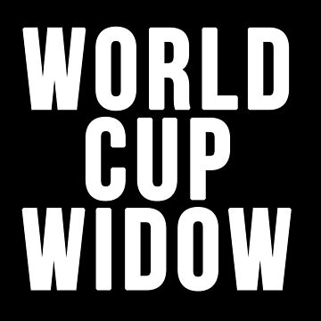 World Cup Widow by njmclean