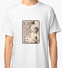 Skinny? Classic T-Shirt