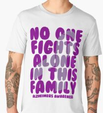 No One Fights Alone in this Family! Alzheimers Awareness Men's Premium T-Shirt