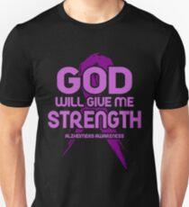 God Will Give Me Strength! Alzheimers Awareness Unisex T-Shirt