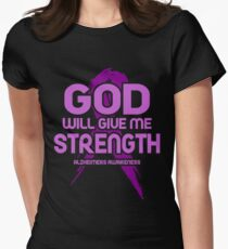 God Will Give Me Strength! Alzheimers Awareness Women's Fitted T-Shirt