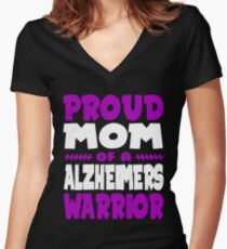 Proud Mom of a Alzheimers Warrior! END ALZ Awareness Women's Fitted V-Neck T-Shirt