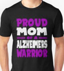 Proud Mom of a Alzheimers Warrior! END ALZ Awareness Unisex T-Shirt