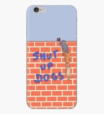 Cats tag shut up dogs iPhone Case