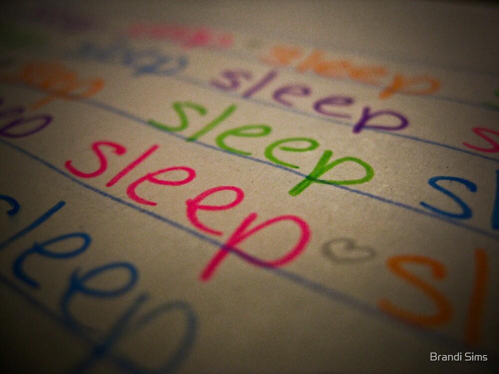 Must Sleep by Brandi Sims