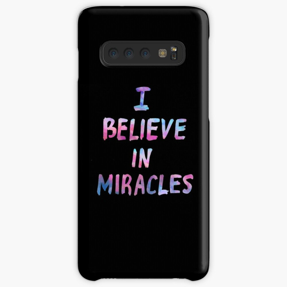 I believe in miracles Case & Skin for Samsung Galaxy