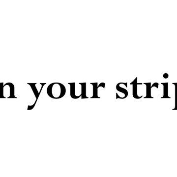 Speak No Evil - earn your stripes. by Vetch