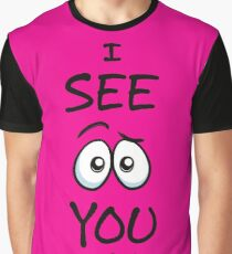 I See You - Hot Pink Graphic T-Shirt