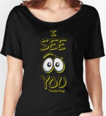 I See You - Electric Yellow Women's Relaxed Fit T-Shirt