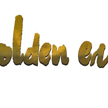 Golden Era  by cozysuperkick