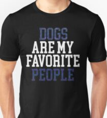 Dogs Are My Favorite People Shirt - Fur Mama, Mothers Day Shirt,Dog Lover Gift,Dog Lover Shirt, Dog Mom, Dog Lover T Shirt, Funny Dog Shirt Unisex T-Shirt