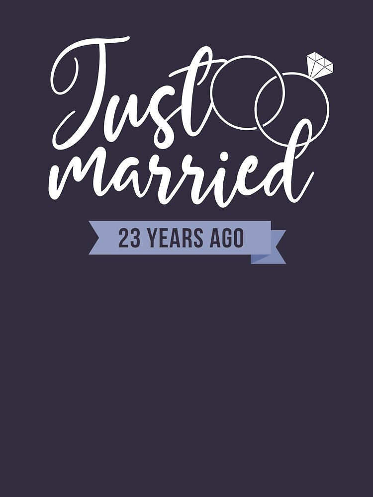 Just Married 23 Years Ago 23rd Wedding Anniversary Gift T Shirt