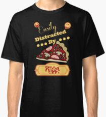 Easily Distracted by Pizza Design Classic T-Shirt