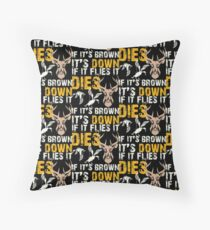 Hunting If It Flies It Dies If Its Brown Its Down Throw Pillow