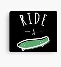 Ride a Skateboard | Skateboard Designs  Canvas Print