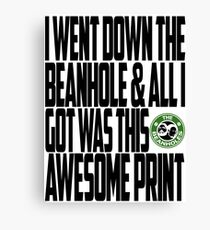 Down The Beanhole Canvas Print