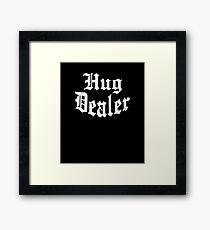 Hug Dealer Framed Print