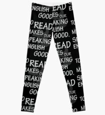 To read makes our speaking english good Leggings