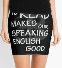 To read makes our speaking english good Mini Skirt