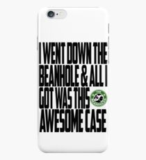 Down The Beanhole iPhone 6 Case