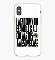 Down The Beanhole iPhone Case