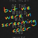 We Were in Screaming Color by Redel Bautista