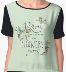 Rain Will Make The Flowers Grow Chiffon Top