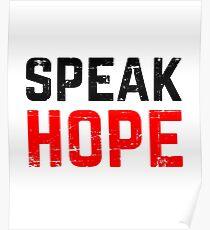 Speak Hope Poster
