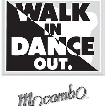 Mocambo Walk In, Dance Out by GordyGrundy